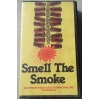 smell-the-smoke-vhs